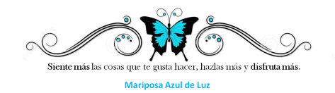 7. Qué te apetece hacer hoy. Mariposa Azul de Luz.