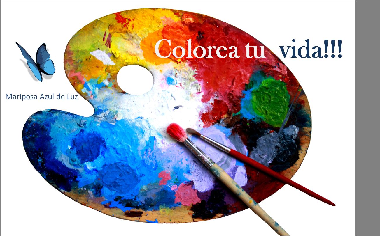 colorea tu vida!!!