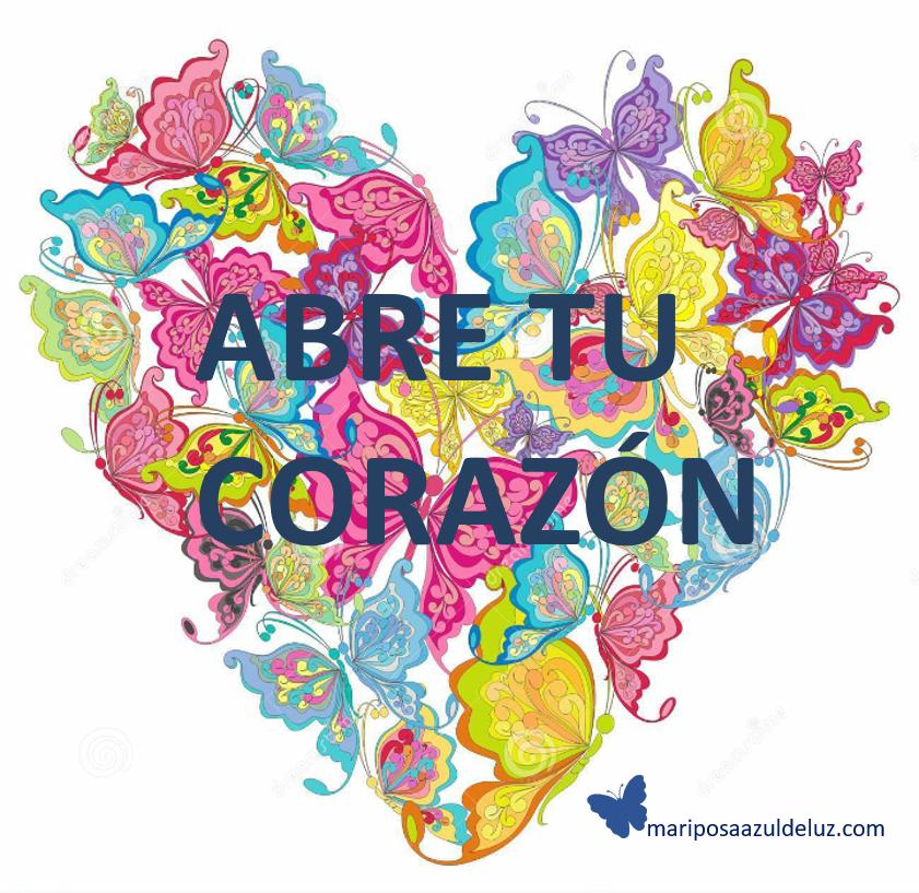 ABRE TU CORAZÓN. Mariposa Azul de Luz..png